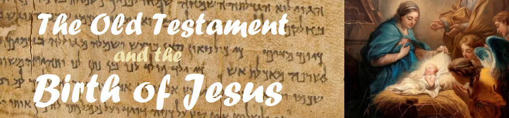 The Old Testament and the Birth of Jesus: Matthew 2:13-23