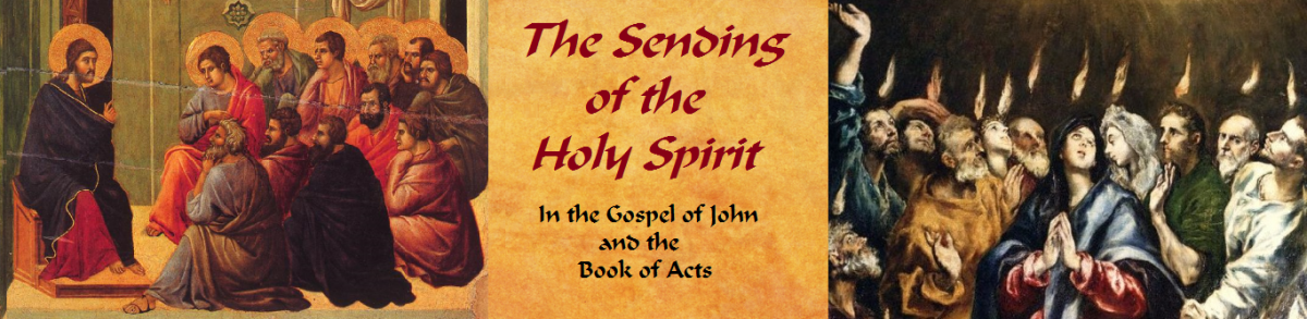 The Sending of the Spirit, Part 3: Gospel of John (1)