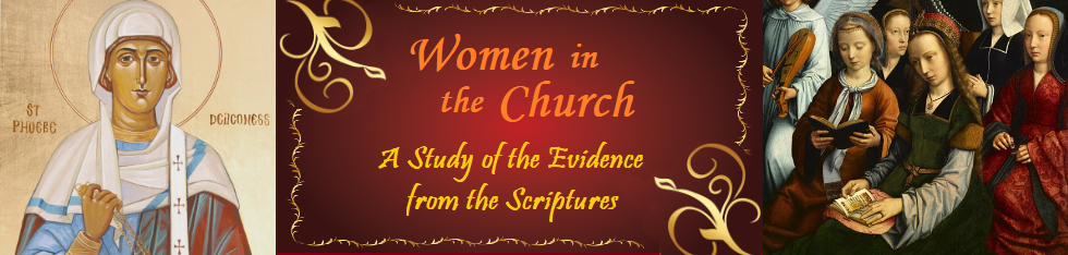 Women in the Church, Part 7: The Gospels and Acts