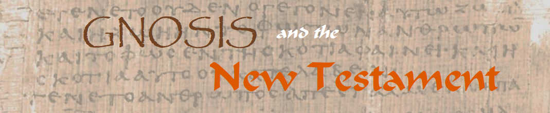 Gnosis and the New Testament, supplement: Luke 2:29-32